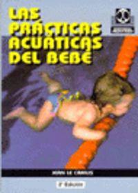 Las practicas acuaticas del bebe - Jean Le Camus
