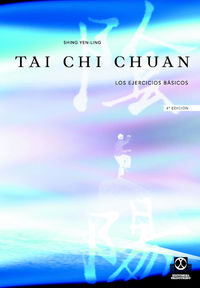 Tai Chi Chuan - Los Ejercicios Basicos - Shing Yen-Ling