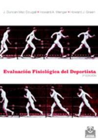 Evaluacion Fisiologica Del Deportista - Duncan J. Mac Dougall / Howard A. Wenger / Howard J. Green