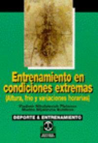 ENTRENAMIENTO EN CONDICIONES EXTREMAS