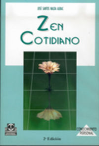 Zen Cotidiano - Jose Santos Nalda