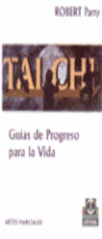 Tai Chi - Guias De Progreso Para La Vida - Robert Parry