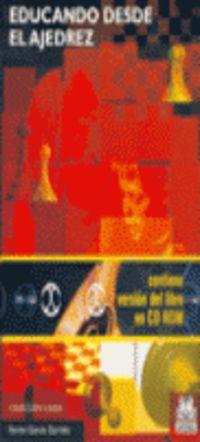 EDUCANDO DESDE EL AJEDREZ (+CD-ROM)