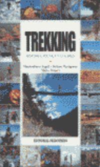 TREKKING - HISTORIA, TECNICA Y LUGARES