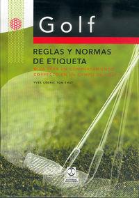 Golf - Reglas Y Normas De Etiqueta - Yves Cedric Ton-That