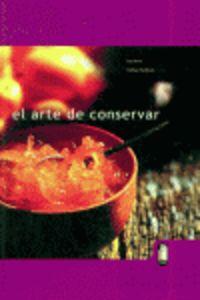 ARTE DE CONSERVAR, EL