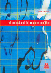 Profesional Del Rescate Acuatico, El (bicolor) - Ellis & Associates