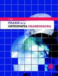 PRAXIS DE LA ESTEOPATIA CRANEOSACRA