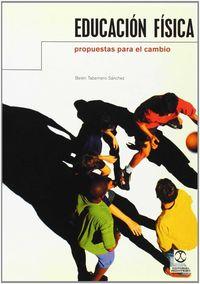 Educacion Fisica - Propuestas Para El Cambio - Belen Tabernero Sanchez