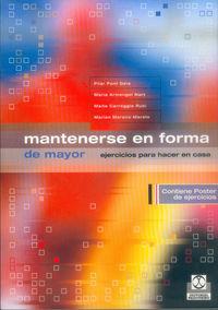 Mantenerse En Forma De Mayor - Pilar Pont Geis / Maria Armengol Nart