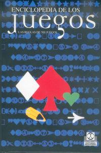 Enciclopedia De Los Juegos - Las Reglas De 500 Juegos (bicolor) - Aa. Vv.