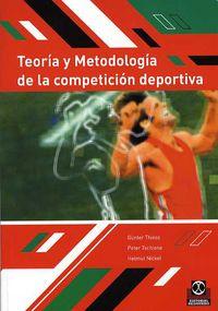 TEORIA Y METODOLOGIA DE LA COMPETICION DEPORTIVA