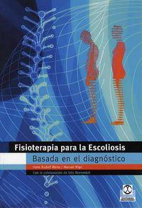 FISIOTERAPIA PARA LA ESCOLIOSIS - BASADA EN EL DIAGNOSTICO