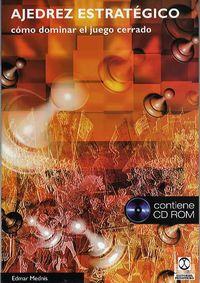 AJEDREZ ESTRATEGICO (+CD-ROM)