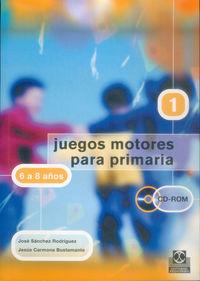 JUEGOS MOTORES PARA PRIMARIA - 6 A 8 AÑOS (+CD)