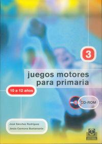 Juegos Motores Para Primaria - 10 A 12 Años (+cd) - Jose Sanchez Rodriguez / Jesus Carmona Bustamante