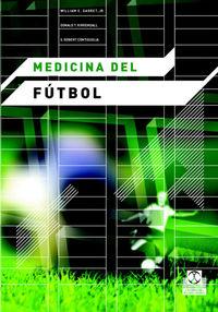 Medicina Del Futbol - William E. Garret / Donald T. Kirkendall / S. Robert Contiguglia