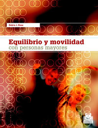 EQUILIBRIO Y MOVILIDAD CON PESONAS MAYORES