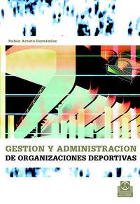 GESTION Y ADMINISTRACION DE ORGANIZACIONES DEPORTIVAS
