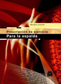 Prescripcion De Ejercicios Para La Espalda - Wendell Liemohn