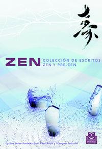 ZEN - COLECCION DE ESCRITOS ZEN Y PRE-ZEN
