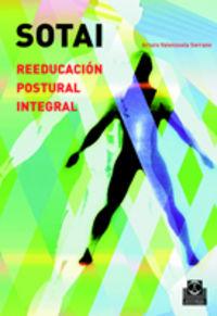 Reeducacion Postural Integral Sotai - Arturo Valenzuela Serrano
