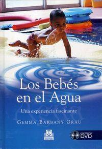 BEBES EN EL AGUA, LOS - UNA EXPERIENCIA FASCINANTE (+DVD)