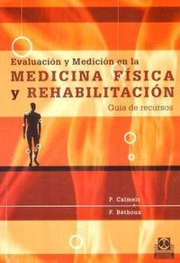 EVALUACION Y MEDICION EN LA MEDICINA FISICA Y REHABILITACION SOS