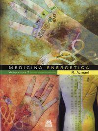 Medicina Energetica - Acupuntura 2 - Circuitos Energeticos Principales - M. Azmani