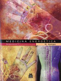 Medicina Energetica - Acupuntura 3 - Circuitos Energeticos Secundarios - M. Azmani