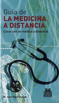 GUIA DE LA MEDICINA A DISTANCIA II