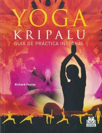 Yoga Kripalu - Guia De Practica Integral - Richard Faulds