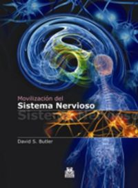 MOVILIZACION DEL SISTEMA NERVIOSO (2 ED)