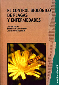 CONTROL BIOLOGICO DE PLAGAS Y ENFERMEDADES, EL