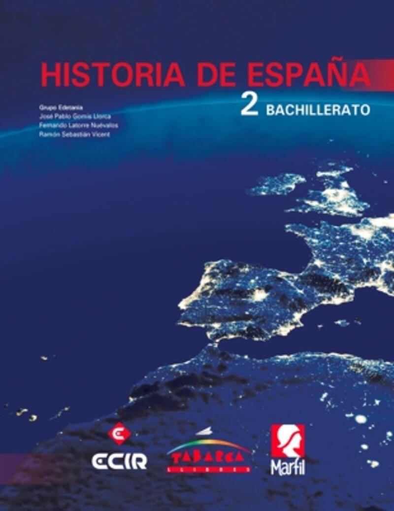 Bach 2 - Historia De España - Jose Pablo Gomis Llorca / Fernando Latorre Nuevalos / Ramon Sebastian Vicent
