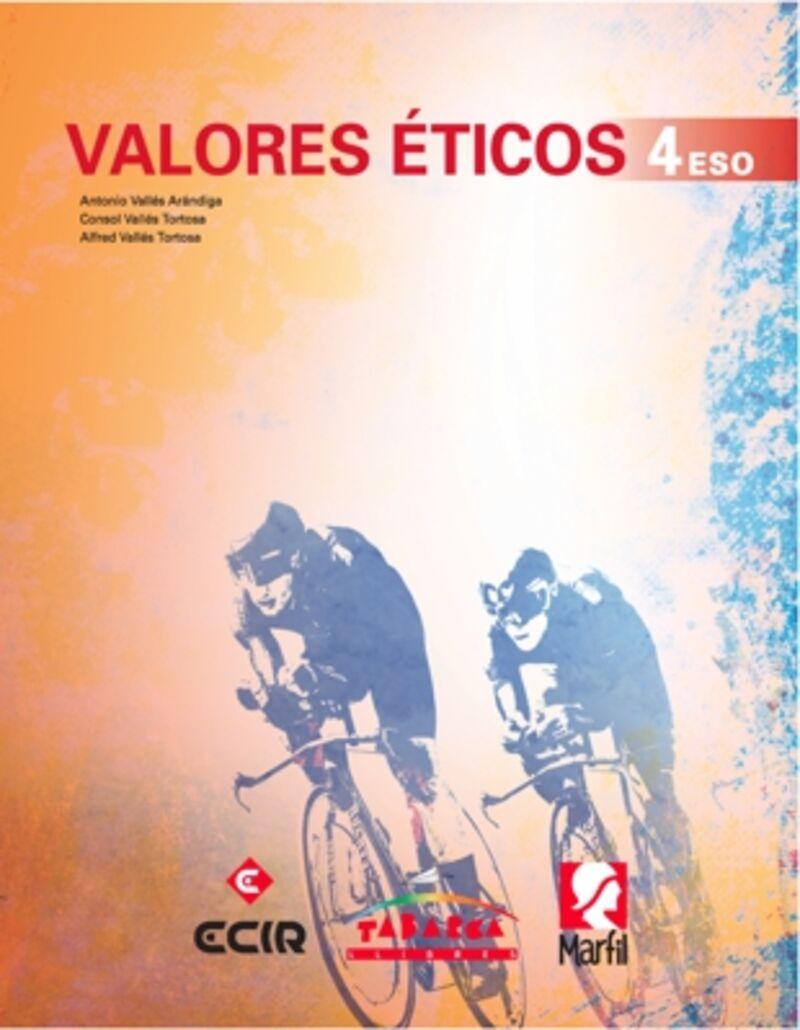 Eso 4 - Valores Eticos - Antonio Valles Arandiga / Consol Valles Tortosa / Alfred Valles Tortosa