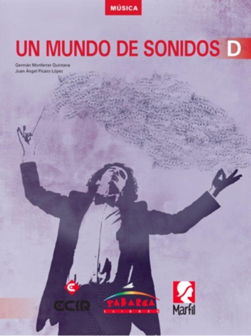 Eso 4 - Musica - Un Mundo De Sonidos D - German Monferrer Quintana / Juan Angel Picazo Lopez