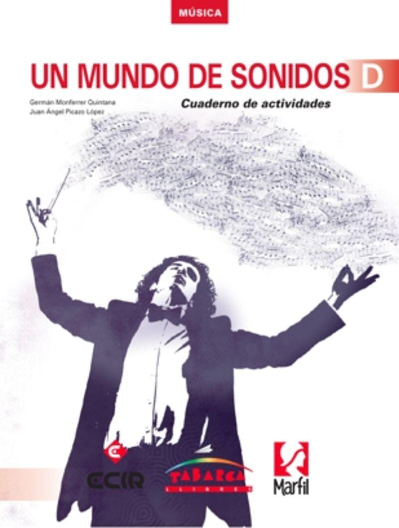 Eso 4 - Musica Cuad - Un Mundo De Sonidos D - German Monferrer Quintana / Juan Angel Picazo Lopez