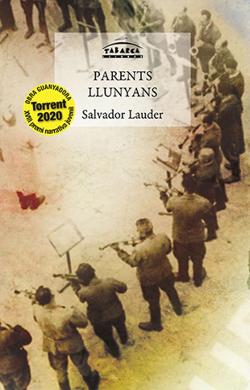 parents llunyans - Salvador Lauder Martinez