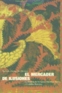 MERCADER DE ILUSIONES, EL