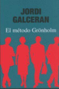 El metodo gronholm - Jordi Calceran