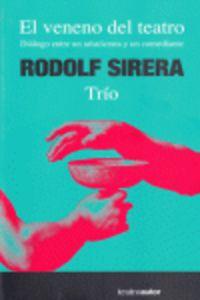 El veneno del teatro - Rodolf Sirera