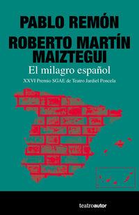 El milagro español - Pablo Remon / Roberto Martin Maiztegui