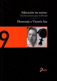 EDUCACION NO SEXISTA - UNA HERRAMIENTA PARA LA LIBERTAD