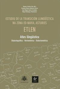 ESTUDIU DE LA TRANSICION LLINGUISTICA NA ZONA EO-NAVIA (ASTURIES)