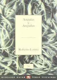 ANGULAS Y ANGUILAS