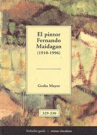 PINTOR FERNANDO MAIDAGAN, EL (1910-1996)