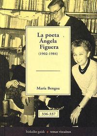 POETA ANGELA FIGUERA, LA (1902-1984)