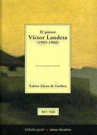 PINTOR VICTOR LANDETA (1905-1966) , EL