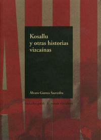 KOSALLU Y OTRAS HISTORIAS VIZCAINAS